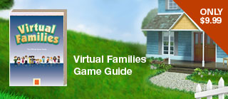 Virtual Families Game Guide